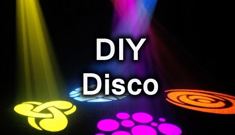 DIY Disco